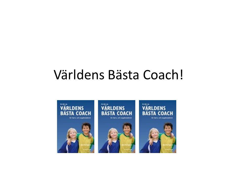 Världens Bästa Coach!