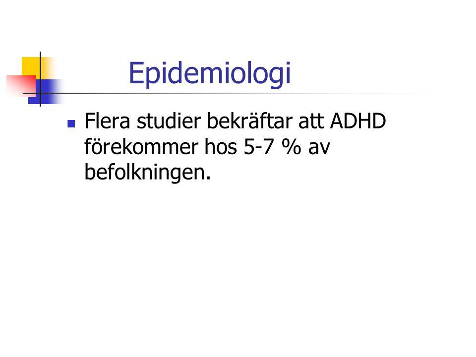 ADHD 1- uppmärksamhetsstörning. 2- hyperaktivitet. 3- impulskontroll störning.