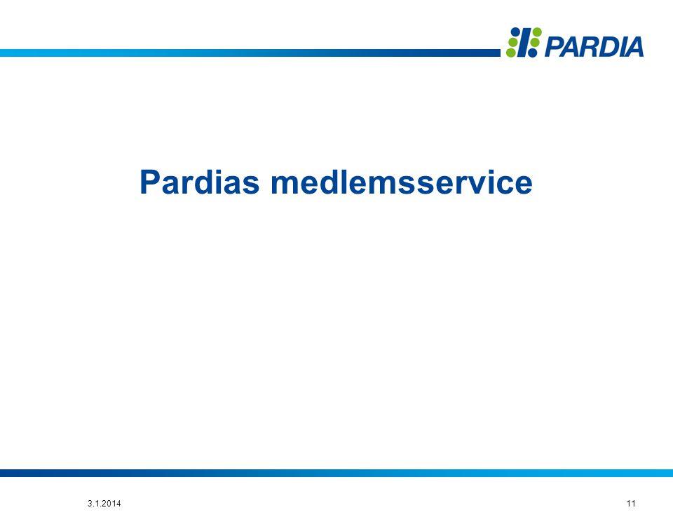 Pardias medlemsservice 113.1.2014
