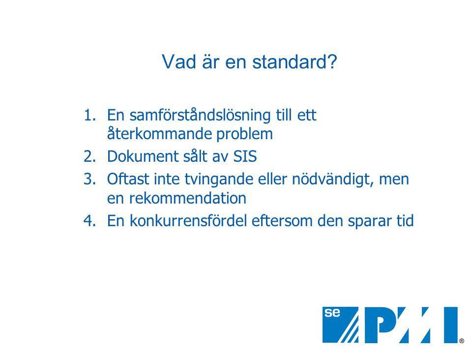 Vad är en standard.