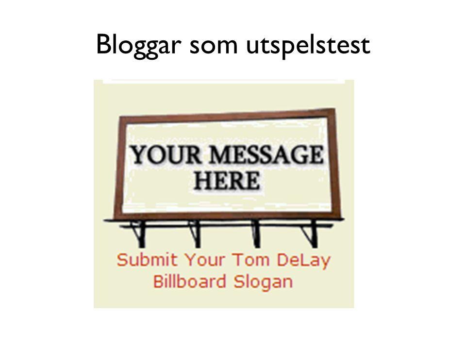 Bloggar som utspelstest