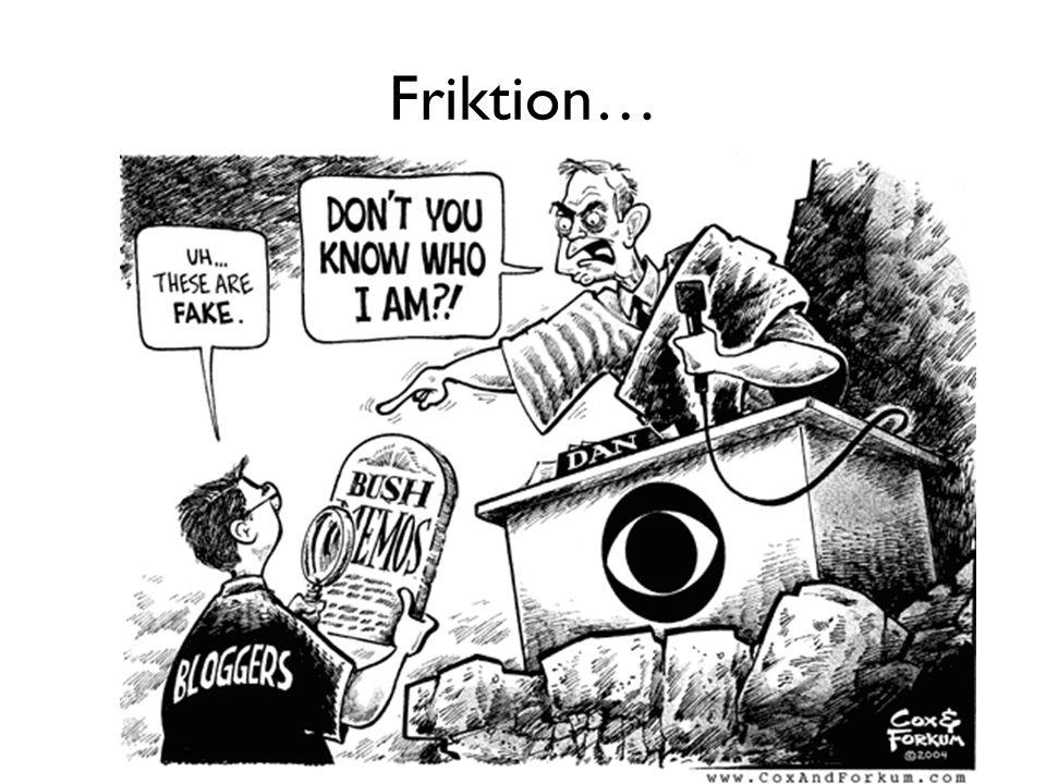 Friktion…