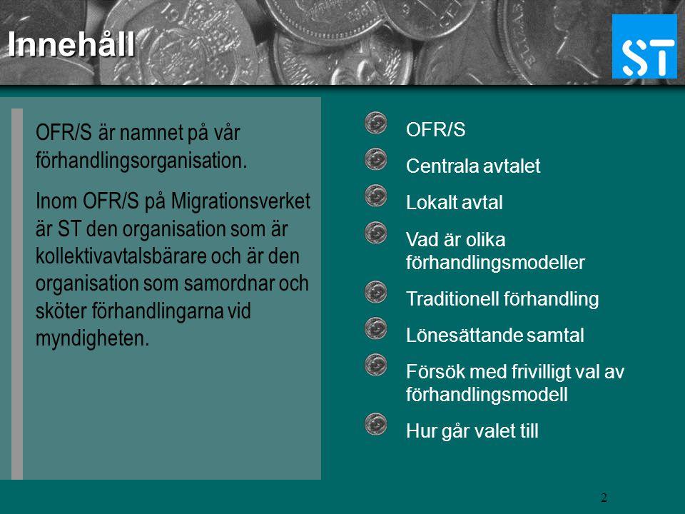 RALS – Ramavtal löner staten Lokalt avtal för Migrationsverket OFR/S RALS 2007 - 2010