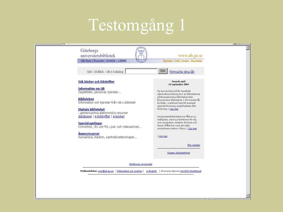 Testomgång 1