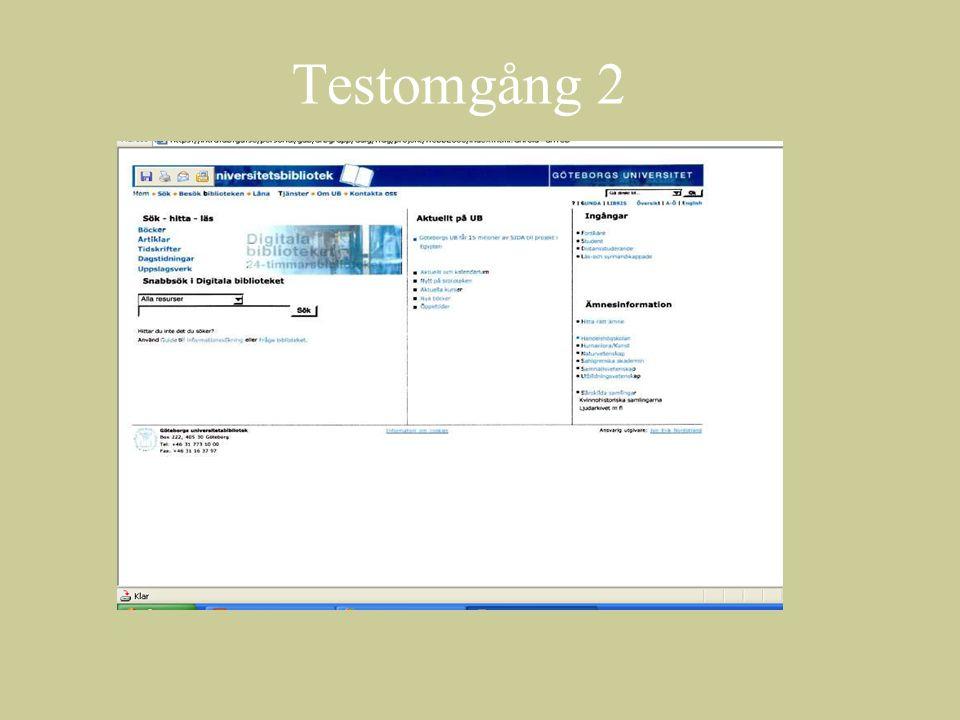 Testomgång 2