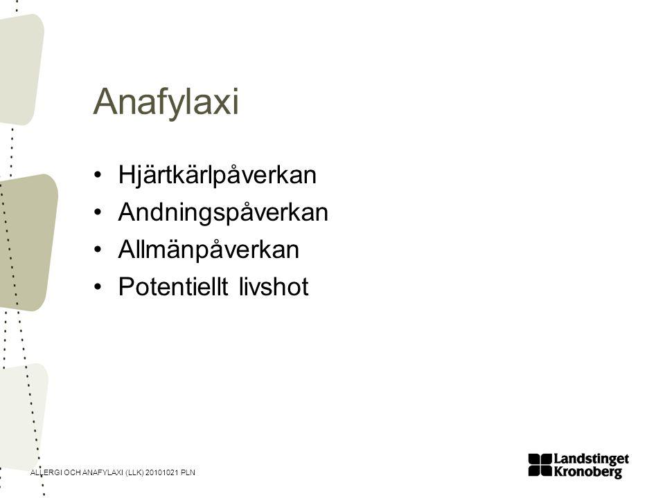 ALLERGI OCH ANAFYLAXI (LLK) 20101021 PLN