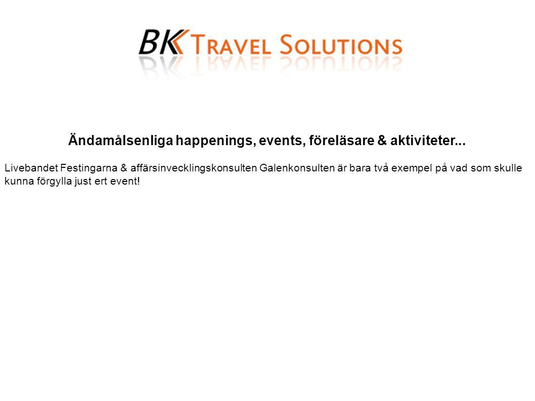Ändamålsenliga happenings, events, föreläsare & aktiviteter...
