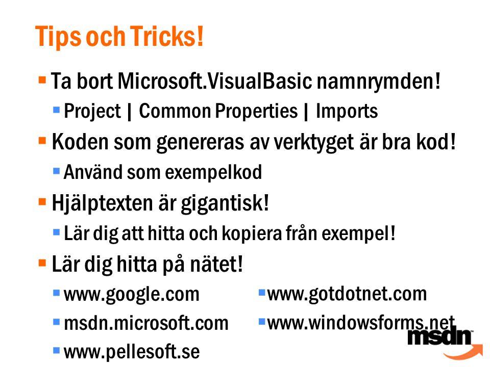 Tips och Tricks.  Ta bort Microsoft.VisualBasic namnrymden.