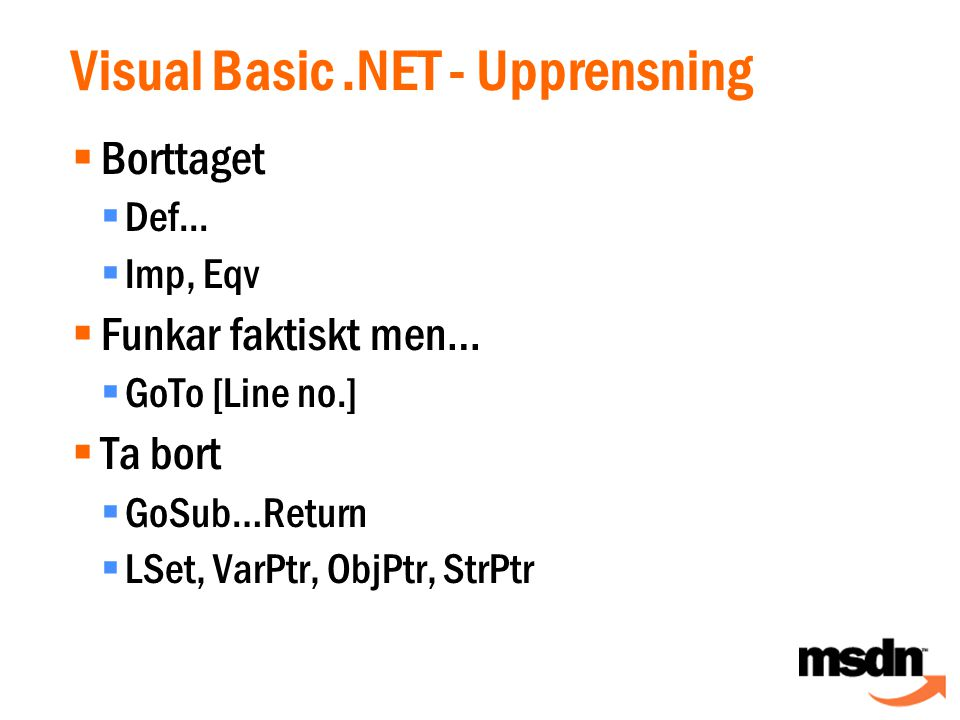 Visual Basic.NET - Upprensning  Borttaget  Def...