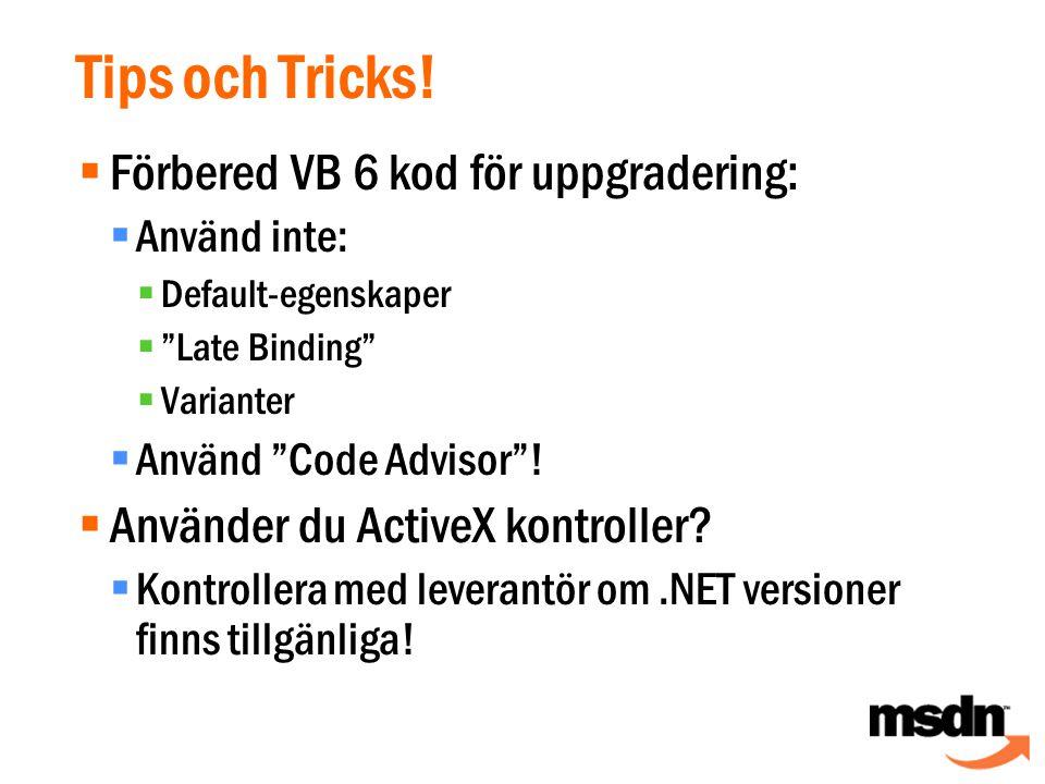 Tips och Tricks.