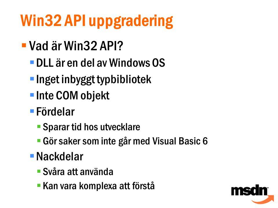  Vad är Win32 API.