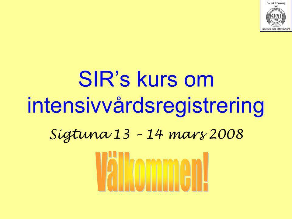 SIR's kurs om intensivvårdsregistrering Sigtuna 13 – 14 mars 2008