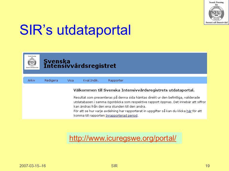 2007-03-15--16SIR19 SIR's utdataportal http://www.icuregswe.org/portal/
