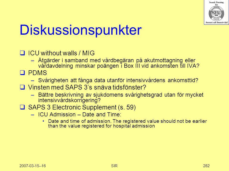 2007-03-15--16SIR282 Diskussionspunkter  ICU without walls / MIG –Åtgärder i samband med vårdbegäran på akutmottagning eller vårdavdelning minskar po