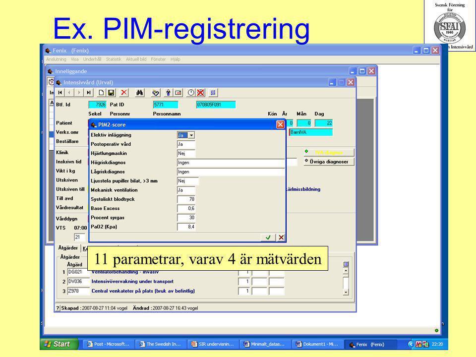 2007-03-15--16SIR293 Ex. PIM-registrering 11 parametrar, varav 4 är mätvärden