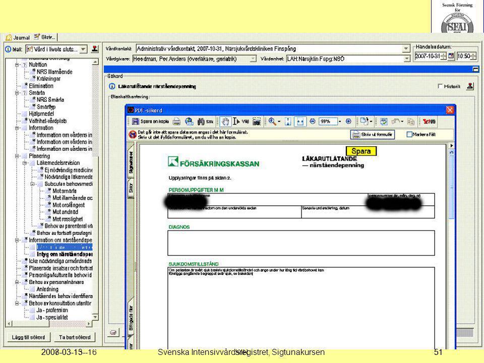 2007-03-15--16SIR512008-03-1351Svenska Intensivvårdsregistret, Sigtunakursen