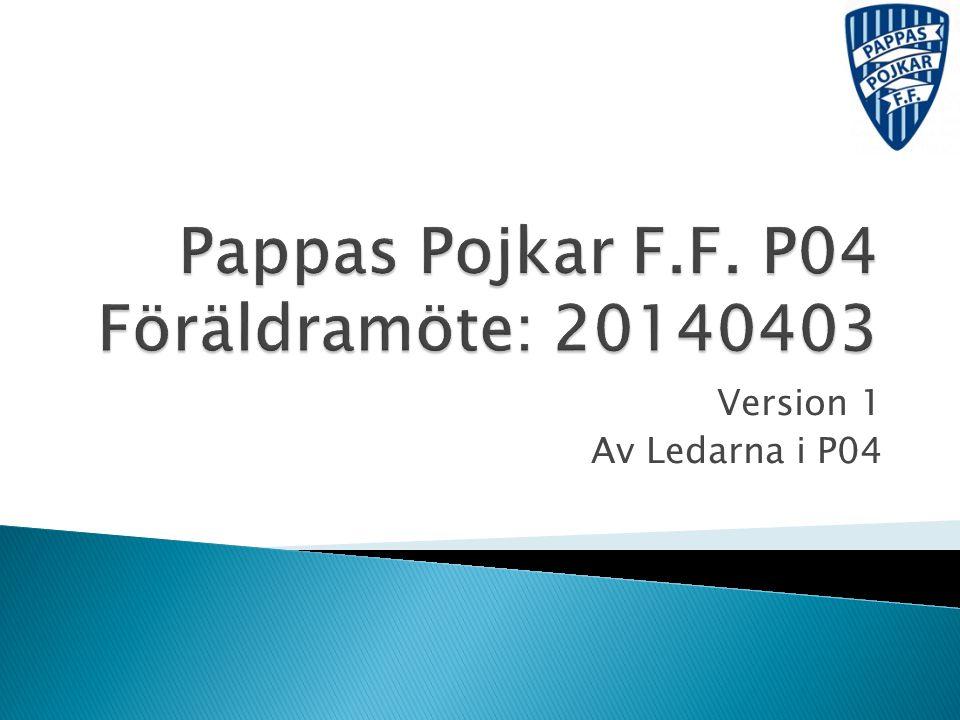Version 1 Av Ledarna i P04