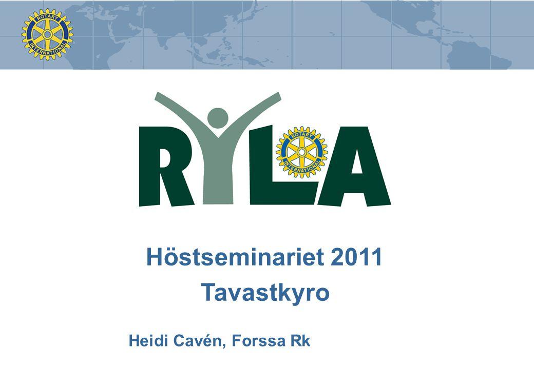 Heidi Cavén, Forssa Rk – höstseminarie 2011/Tavastkyro •Starkt och fungerande samarbete mellan klubbarna: Alastaro, Forssa, Forssa Sepänhaka, Loimaa, Somero och Urjala •Organiserades redan i början av 2000-talet •RYLA:s utveckling: innehåll och språk RYLA - Område 5