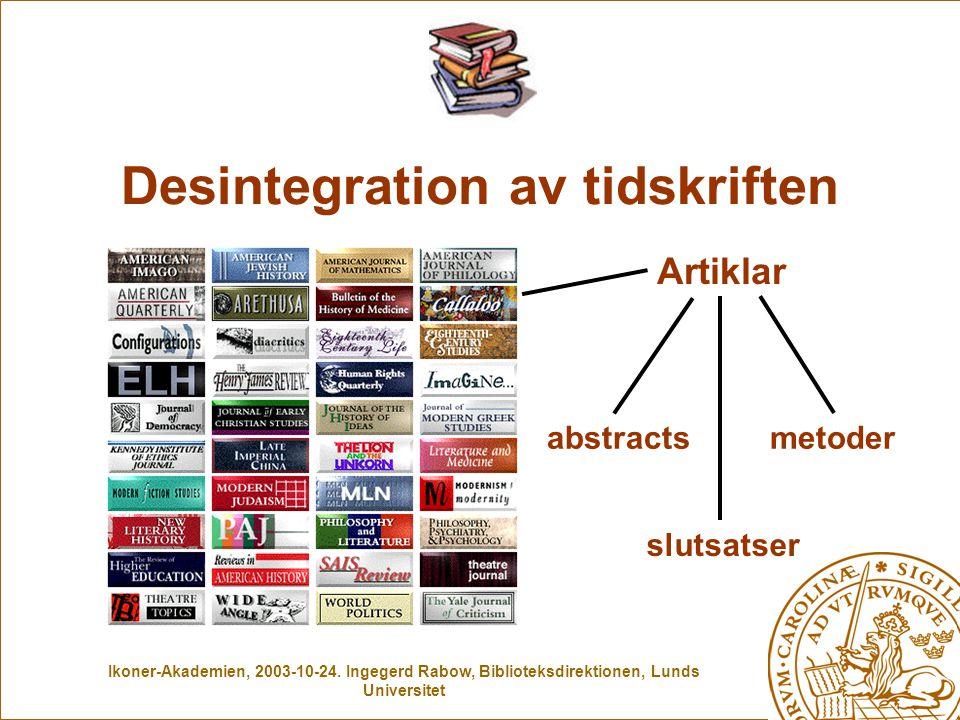 Desintegration av tidskriften Artiklar abstractsmetoder slutsatser