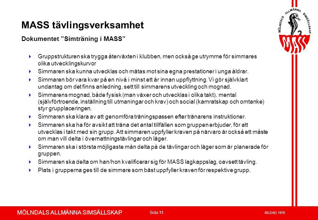 Volvo 3P - Product Development Azuthor : xxxxxxx 23-May-02 Page 11 MÖLNDALS ALLMÄNNA SIMSÄLLSKAP Sida 11 BILDAD 1976 MASS tävlingsverksamhet Dokumente
