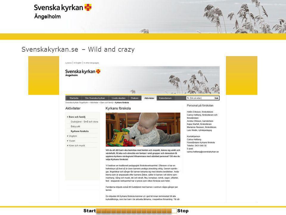 Svenskakyrkan.se – Wild and crazy StartStop