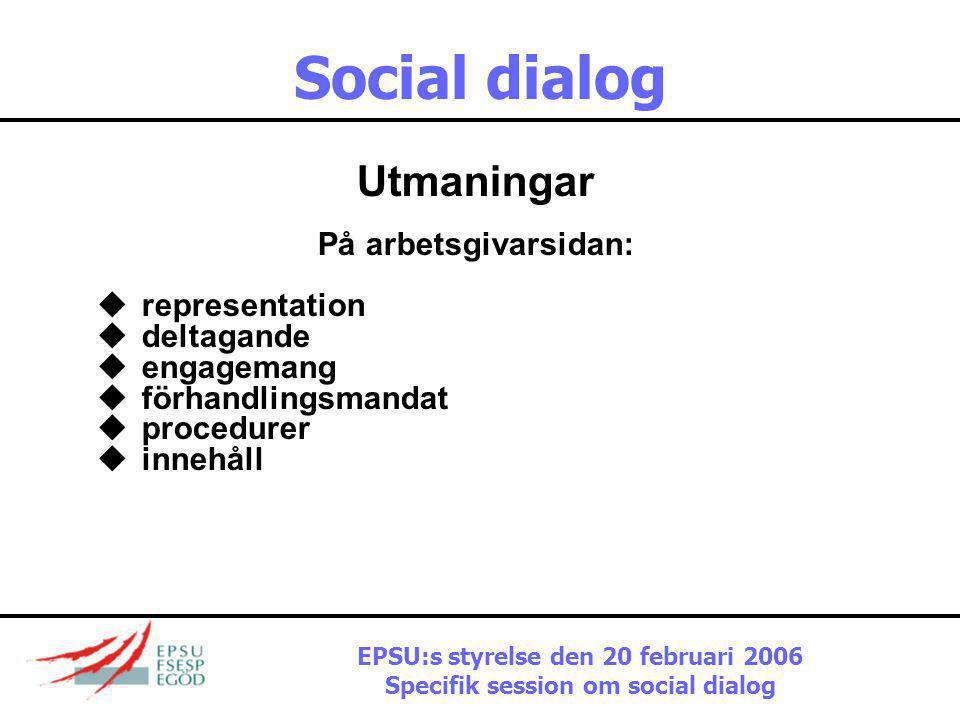 Social dialog Samstämmighet och samordning  Kongressens roll – bedöma framsteg och ge strategisk syn på vad som bör prioriteras under de kommande fem