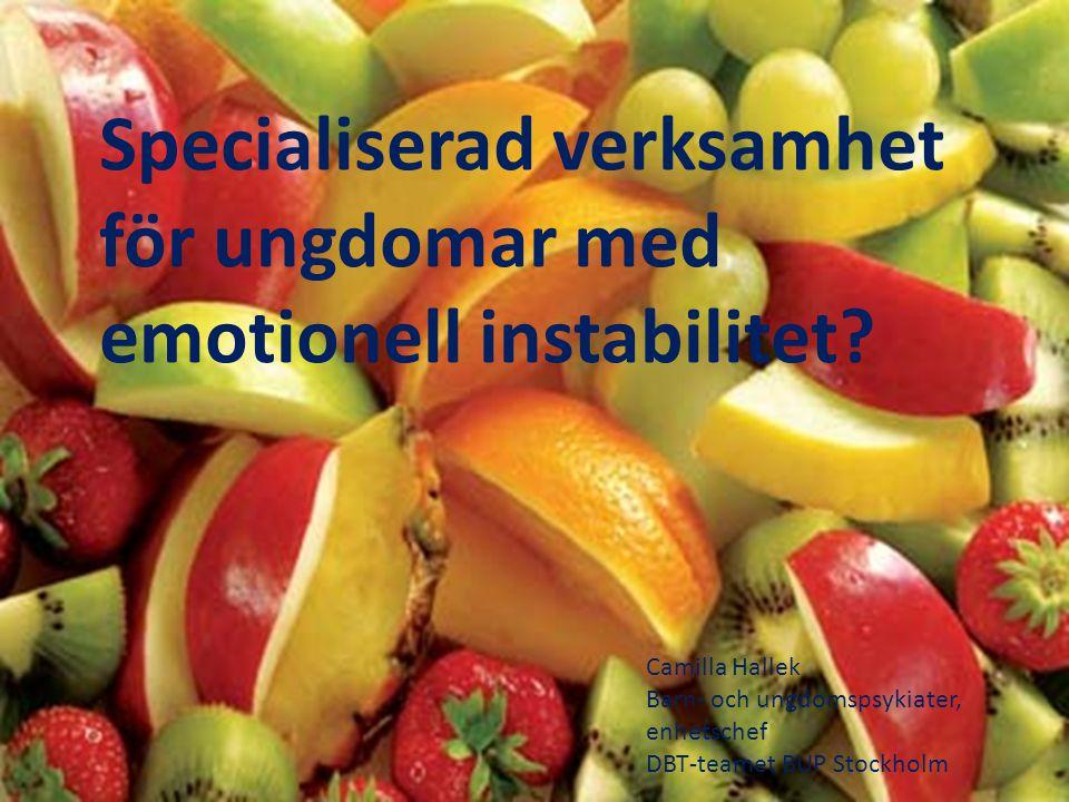 Specialiserad verksamhet för ungdomar med emotionell instabilitet.