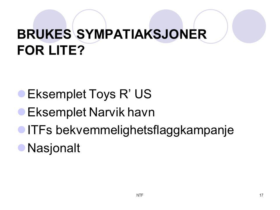 NTF17 BRUKES SYMPATIAKSJONER FOR LITE.