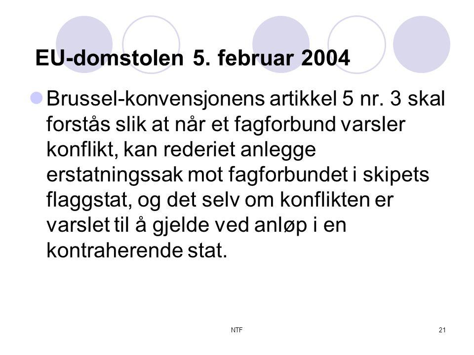NTF21 EU-domstolen 5. februar 2004  Brussel-konvensjonens artikkel 5 nr.