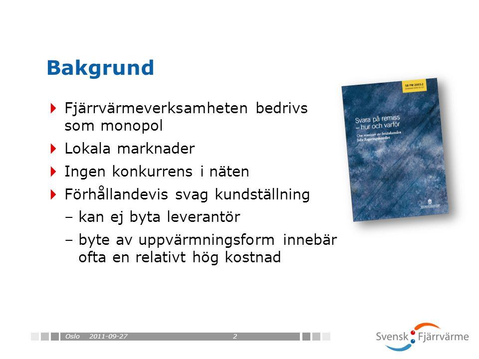Oslo 2011-09-27  Inte sannolikt med generellt lägre priser –Inte hög lönsamhet i fjärrvärmesektorn – dagens priser sannolikt rimliga generellt –Konkurrens – eller potentiell konkurrens – som vakthund mot oskälig prissättning  Kostnaderna för tillgång till nät, distribution, system- och balansansvar, ansvar för effektreserv är inte synliga idag  Merkostnader till följd av ökad tillsyn och administrativa kostnader (åtskillnad) Innebär TPA och konkurrens lägre priser?