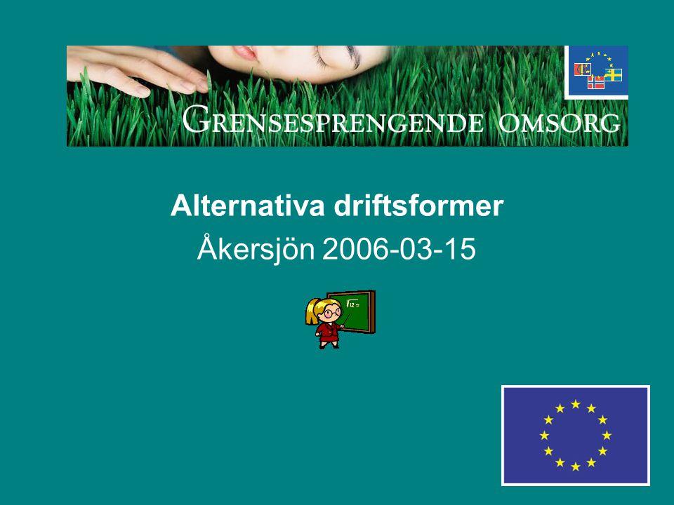 Alternativa driftsformer Åkersjön 2006-03-15