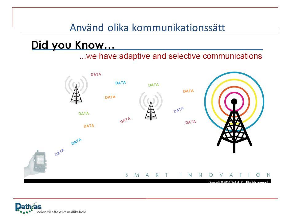 Veien til effektivt vedlikehold Använd olika kommunikationssätt