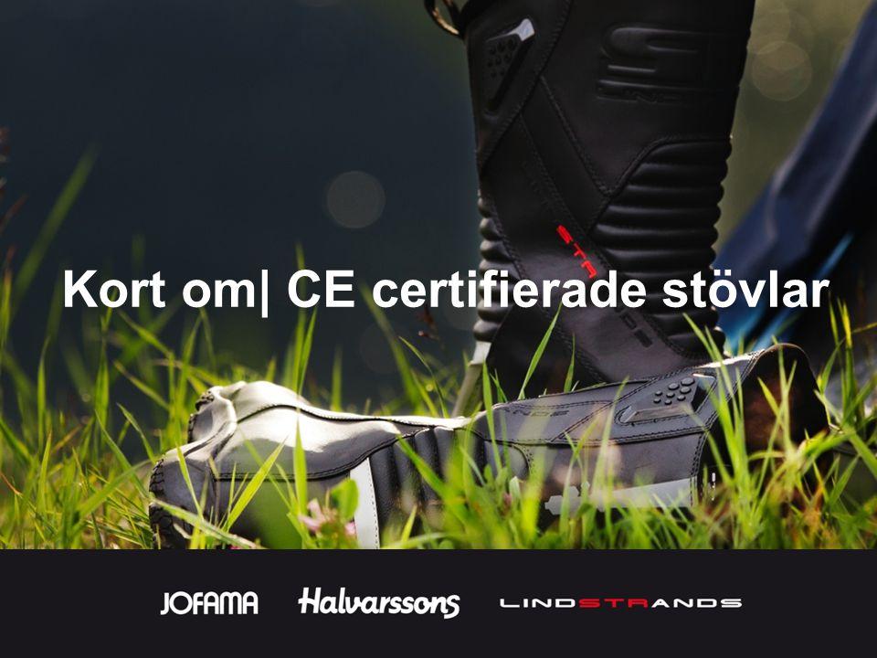 Kort om| CE certifierade stövlar