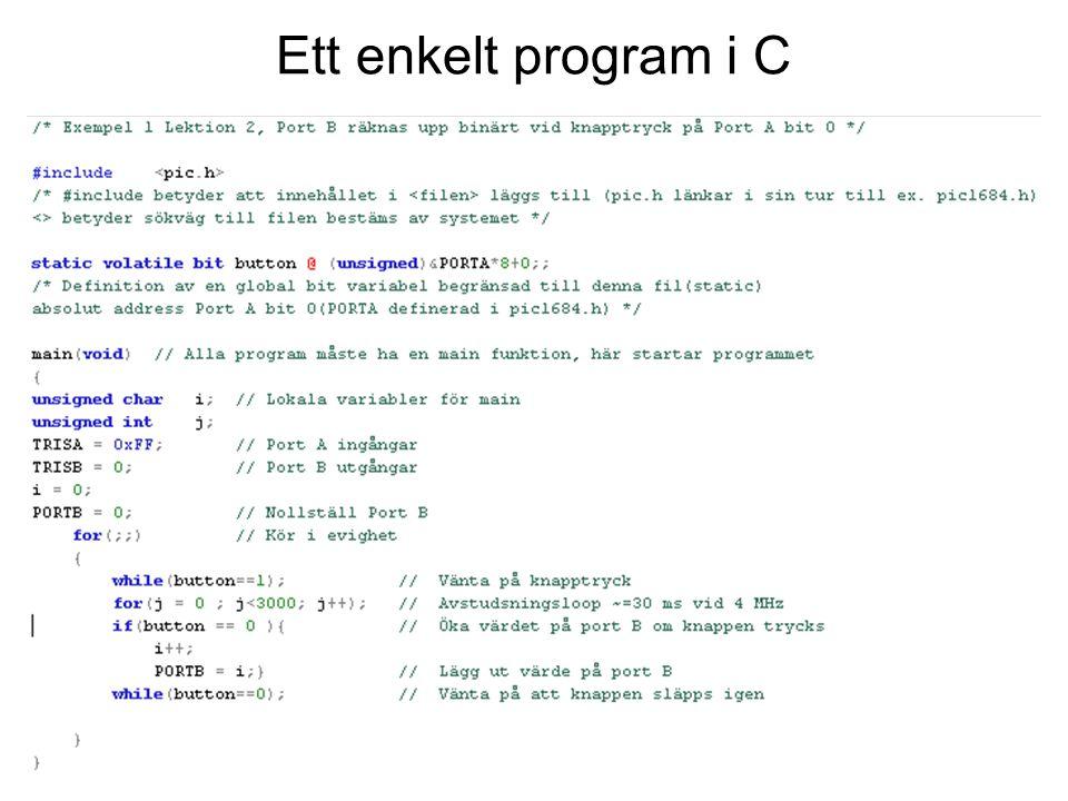 C Preprocessor Preprocessor –Första steget i kompileringen –Rader som börjar med # är instruktion till preprocessor –Räckvidd till slutet av filen Två mest viktiga –#include Filinkludering –#define Makrosubstitution –Det finns även andra Avdefinering: #undef Villkorlig inkludering: #if, #elif, #else, #endif, #ifdef, #ifndef