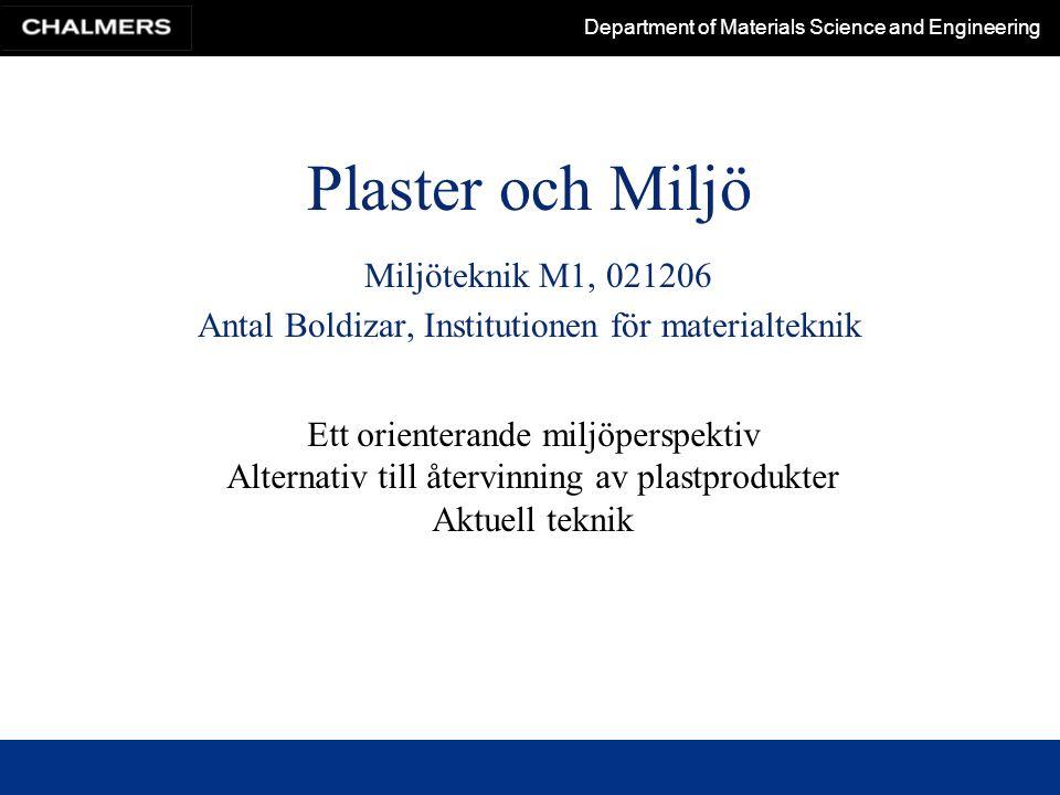 Department of Materials Science and Engineering (PlastForum nordica Nr 7 2001)