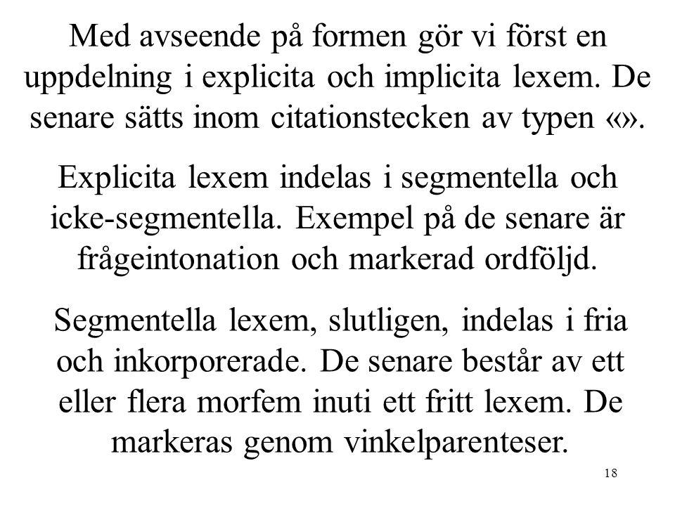 18 Explicita lexem indelas i segmentella och icke-segmentella.