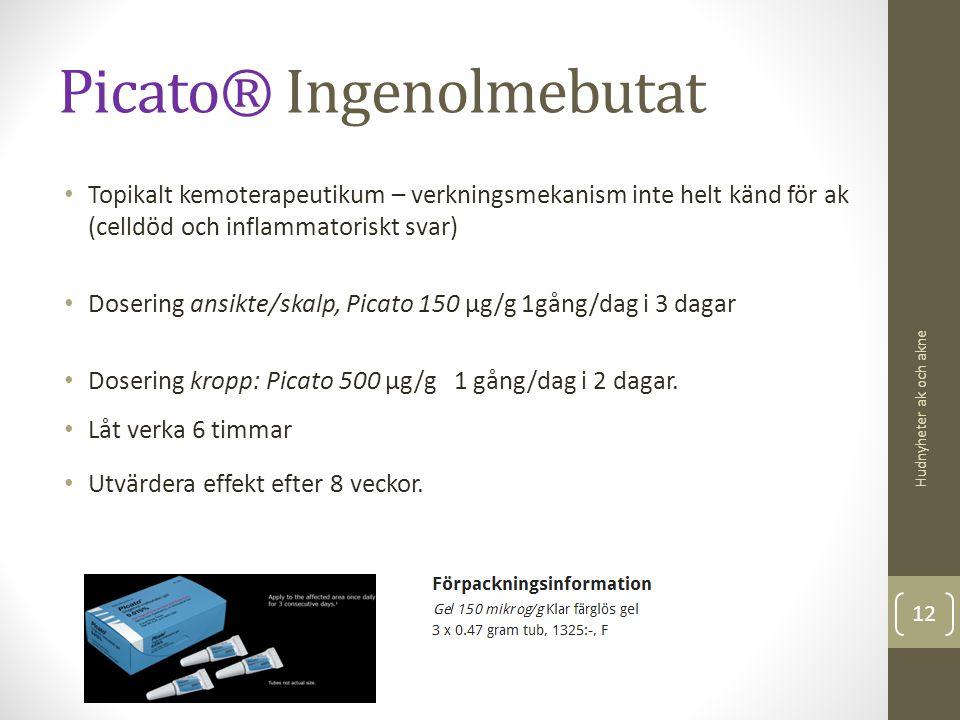 Picato® Ingenolmebutat Topikalt kemoterapeutikum – verkningsmekanism inte helt känd för ak (celldöd och inflammatoriskt svar) Dosering ansikte/skalp,