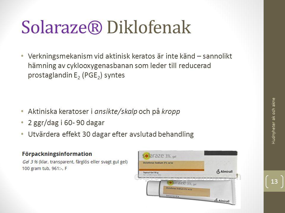 Solaraze® Diklofenak Verkningsmekanism vid aktinisk keratos är inte känd – sannolikt hämning av cyklooxygenasbanan som leder till reducerad prostaglan