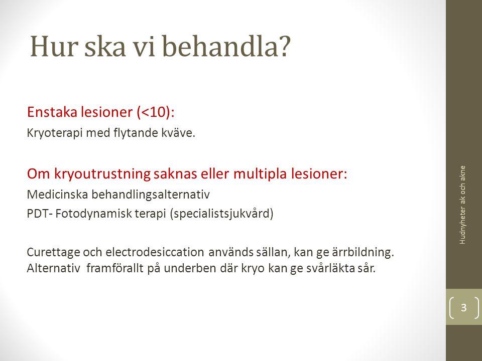 Mirvaso® Brimonidin Topikal gel 0,33% Lanseras i Sverige under våren 2014 Alfa 2 -adrenerg agonist, vasokonstriktion Indikation: persisterande erytem vid rosacea hos patient > 18 år.