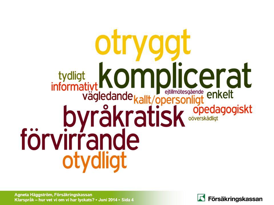 Agneta Häggström, Försäkringskassan Klarspråk – hur vet vi om vi har lyckats.