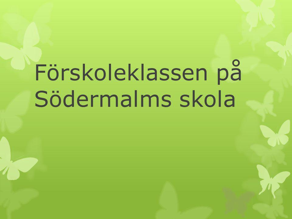 Förskoleklassen på Södermalms skola