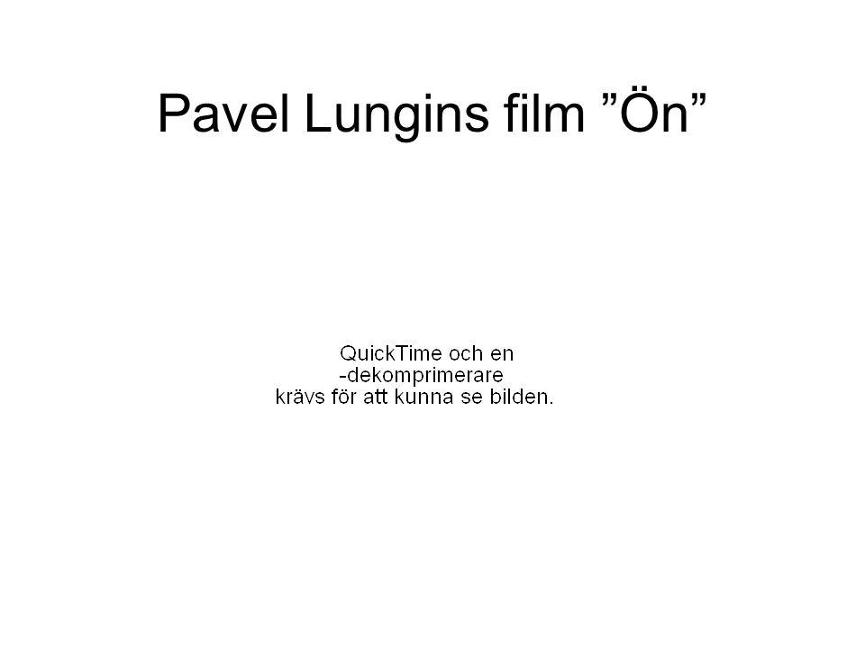 """Pavel Lungins film """"Ön"""""""