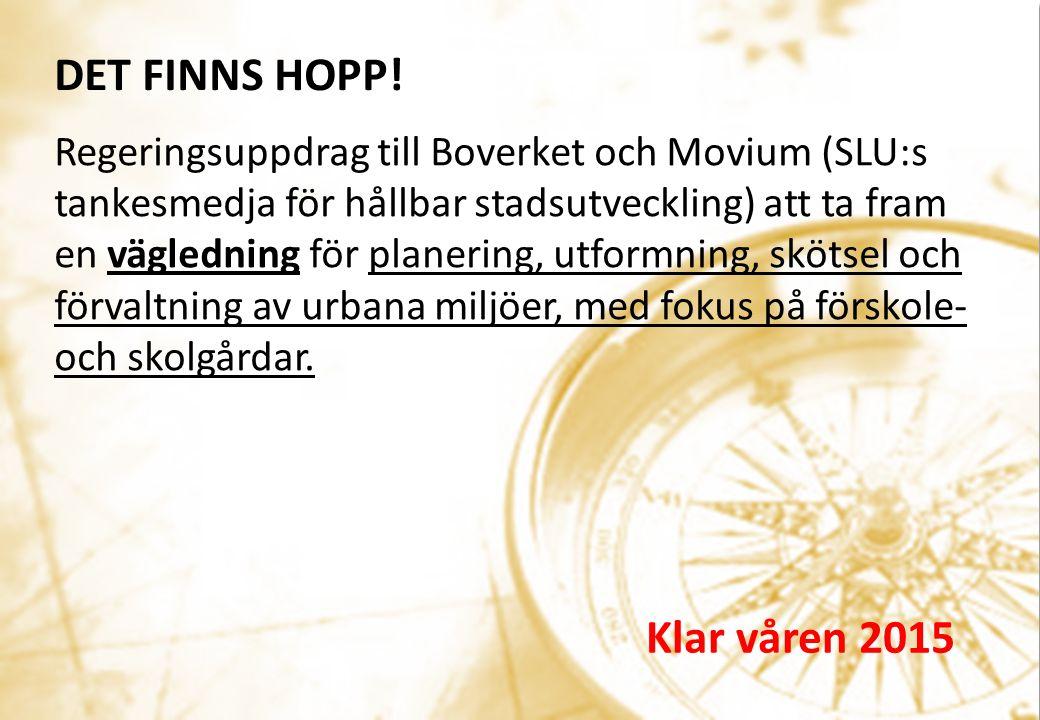 Regeringsuppdrag till Boverket och Movium (SLU:s tankesmedja för hållbar stadsutveckling) att ta fram en vägledning för planering, utformning, skötsel