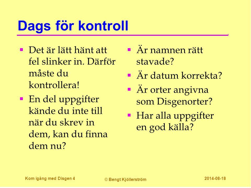 Förhandsgranskning Kom igång med Disgen 25 © Bengt Kjöllerström 2014-08-18