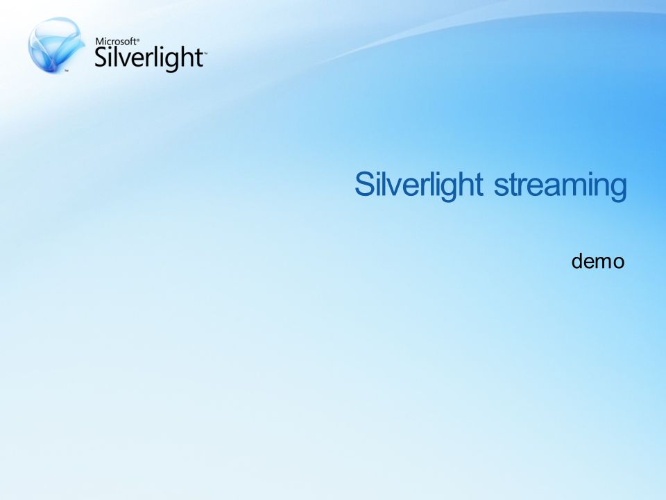 Silverlight streaming demo
