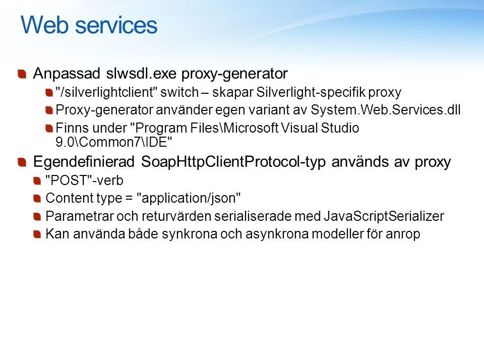 Web services Anpassad slwsdl.exe proxy-generator