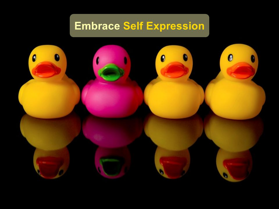 Embrace Self Expression