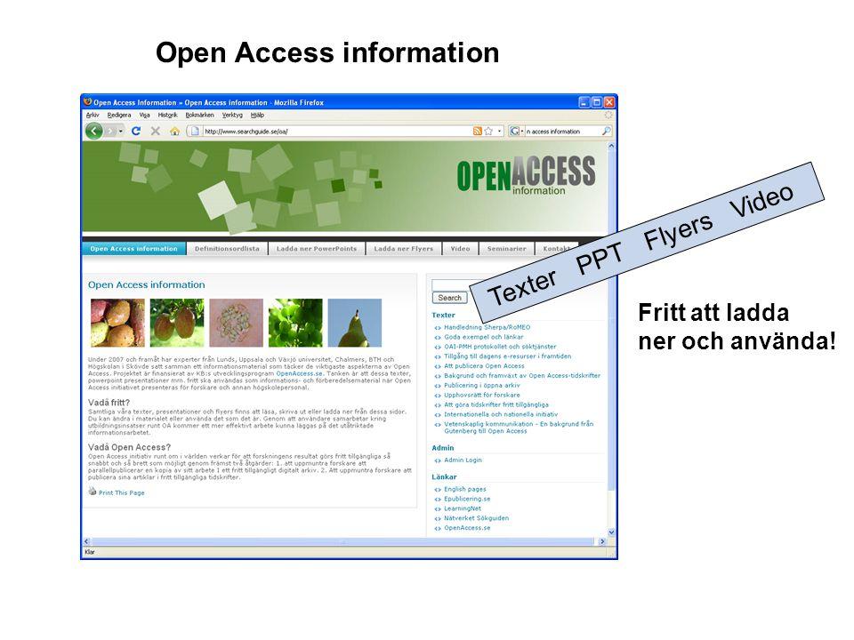 Open Access information Texter PPT Flyers Video Fritt att ladda ner och använda!