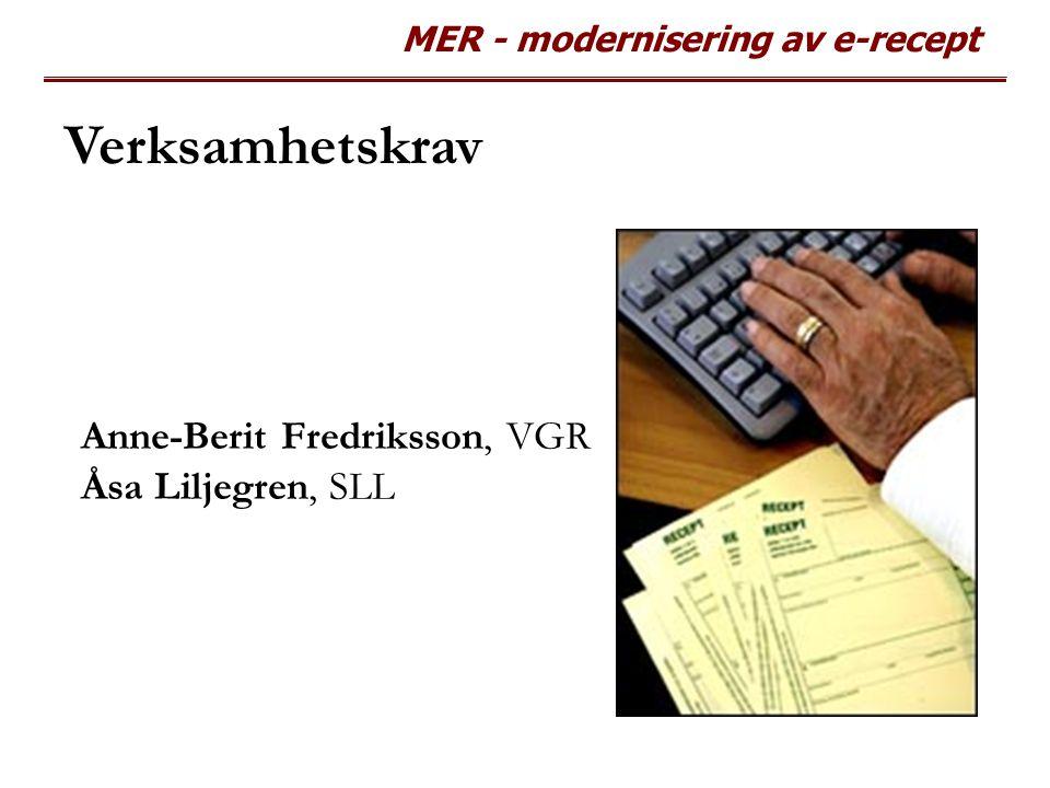 MER - modernisering av e-recept Teknisk beskrivning Anders Genberg Jan Rozenbeek