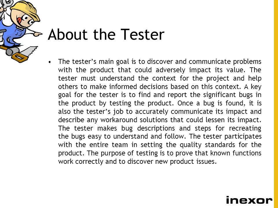 1-Define Test Approach Determine the project context.
